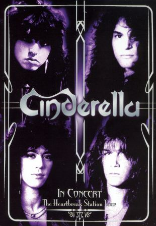 Cinderella: In Concert - The Heartbreak Station Tour