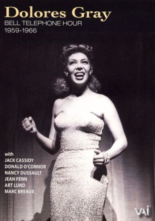 Bell Telephone Hour Telecasts, 1959-1966: Dolores Gray