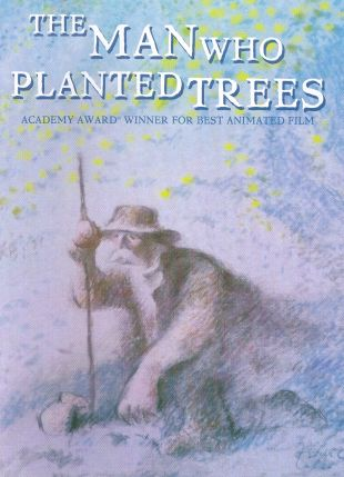 Man Who Planted Trees