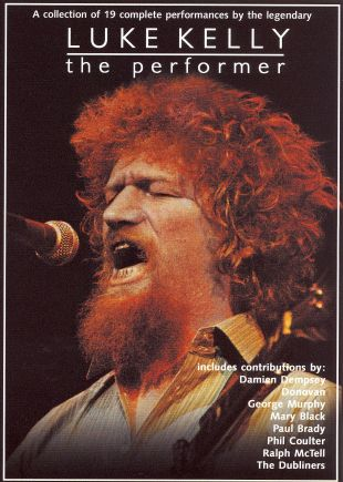 Luke Kelly: The Performer