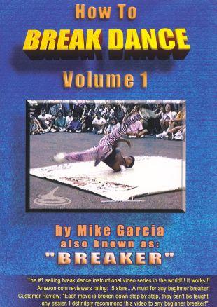 How to Break Dance, Vol. 1