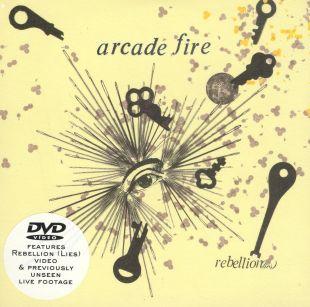 Arcade Fire: Rebellion Lies