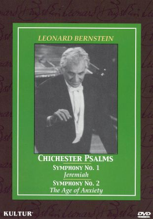 Leonard Bernstein: Chichester Psalms/Symphony No. 1/Symphony No. 2