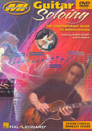 Guitar Soloing: The Contemporary Guide to Improvising