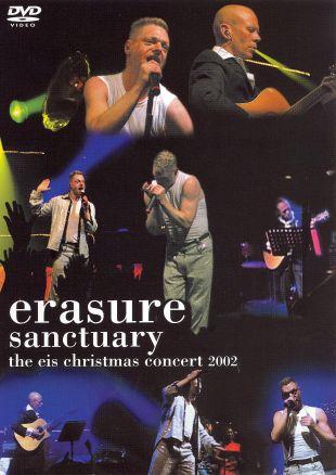 Erasure: Sanctuary - The EIS Christmas Concert 2002