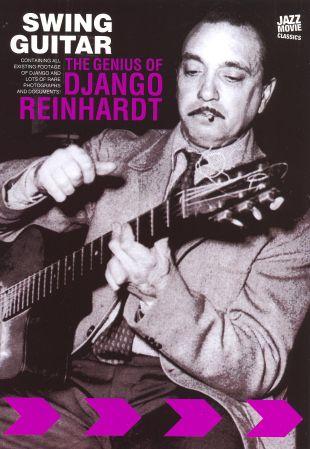 Swing Guitar: The Genius of Django Reinhardt