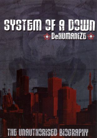 System of a Down: Dehumanize