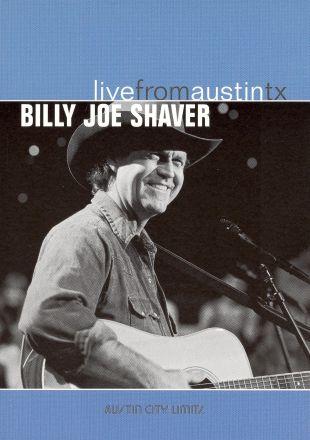 Live From Austin TX: Billy Joe Shaver