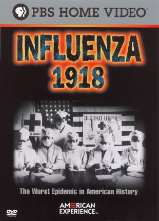 American Experience : Influenza 1918