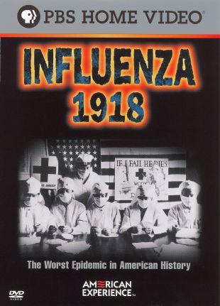 American Experience : Influenza 1918
