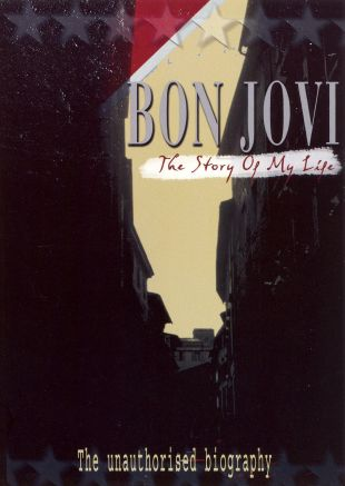 Bon Jovi: The Story of My Life