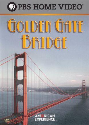American Experience : Golden Gate Bridge