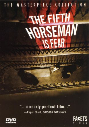...and the Fifth Horseman Is Fear