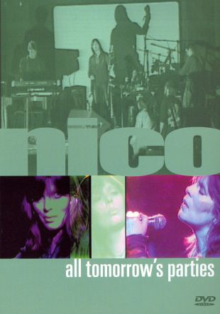 Nico: All Tomorrow's Parties - Nico Live