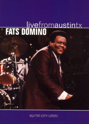 Live From Austin TX: Fats Domino