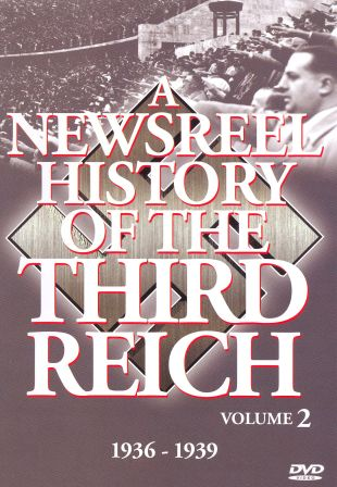 A Newsreel History of the Third Reich, Vol. 2