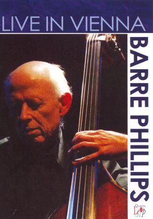 Barre Phillips: Live in Vienna