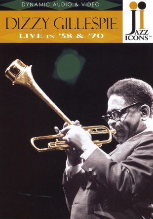 Jazz Icons: Dizzy Gillespie - Live in '58 and '70