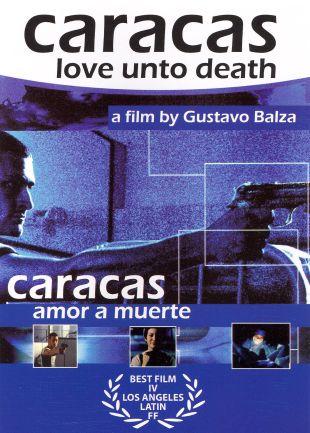 Caracas Love unto Death