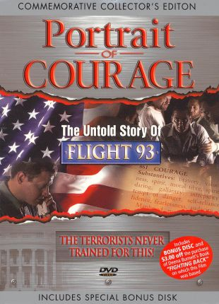 Portrait of Courage: The Untold Story of Flight 93