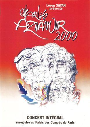 Charles Aznavour: Aznavour 2000 - Au Palais des Congrès de Paris