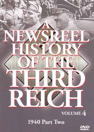 A Newsreel History of the Third Reich, Vol. 4