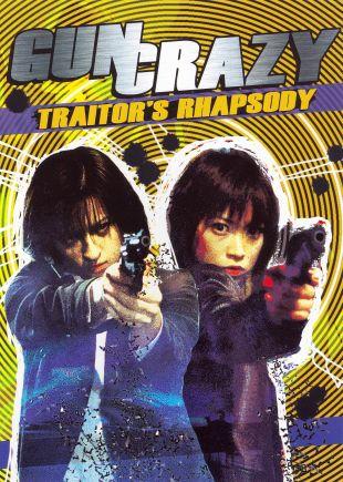 Gun Crazy: Traitor's Rhapsody