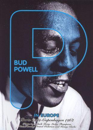 Bud Powell: In Europe - Paris 1959 Copenhagen 1962
