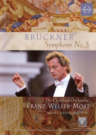 Franz Welser-Möst: Bruckner - Symphony No. 5