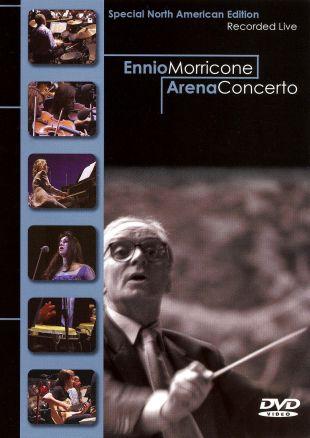 Ennio Morricone: Arena Concerto