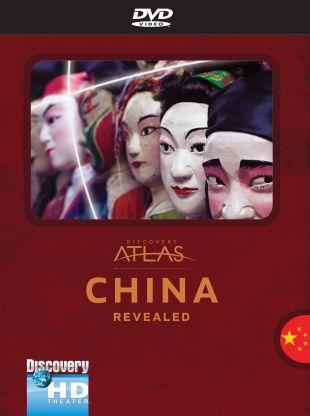 Discovery Atlas : China Revealed