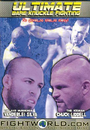 Ultimate Bare Knuckle Fights: Wanderlei Silva & Chuck Liddell