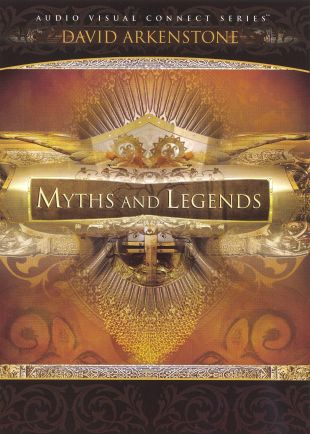 Myths and Legends Featuring David Arkenstone