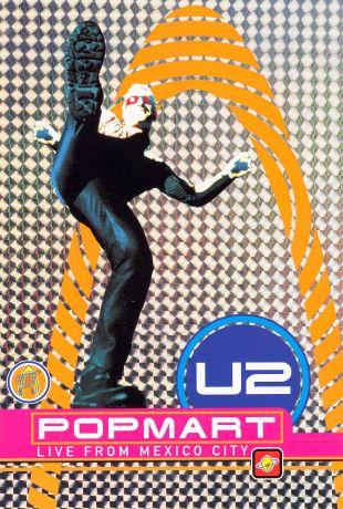 U2: Popmart - Live From Mexico City