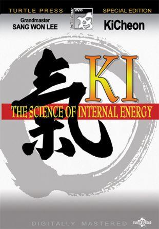 Ki: The Science of Internal Energy