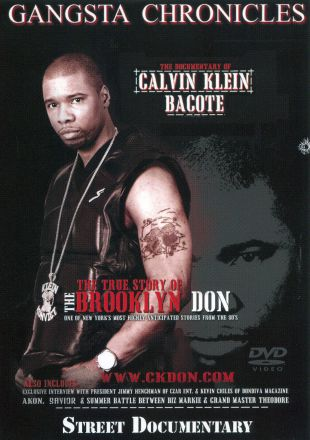 Calvin Klein Bacote: Gangsta Chronicle