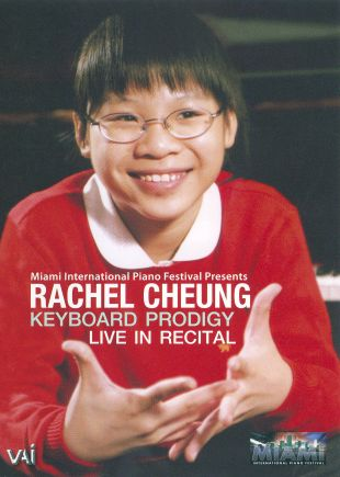 Rachel Cheung: Keyboard Prodigy - Live in Recital
