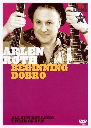 Arlen Roth: Beginning Dobro