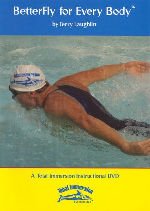 Better Fly for Every Body by Total Immersion Swimming