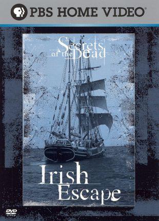 Secrets of the Dead : Irish Escape
