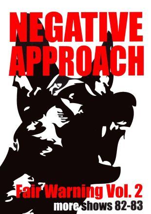 Negative Approach: Fair Warning, Vol. 2