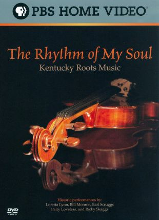 Rhythm of My Soul: Kentucky Roots Music
