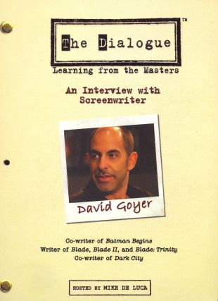 The Dialogue: Learning From the Masters - David Goyer