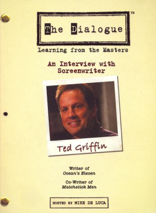 The Dialogue: Learning From the Masters - Ted Griffin