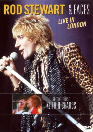 Rod Stewart & Faces: Live in London