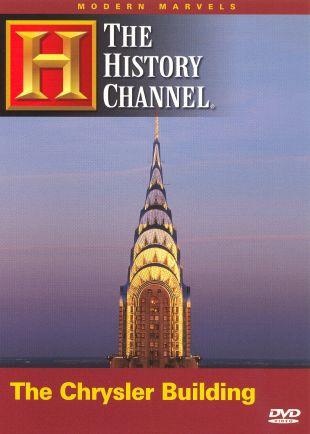 Modern Marvels : The Chrysler Building