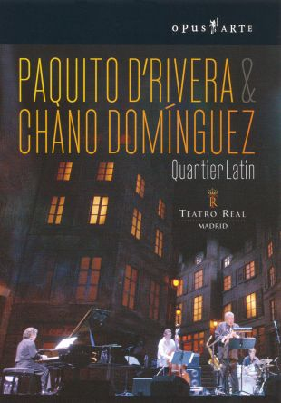 Quartier Latin: Paquito D'Rivera & Chano Domin