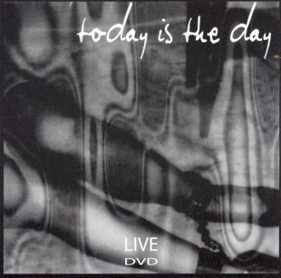 Today Is the Day: Live