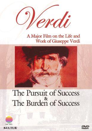Giuseppe Verdi: The Pursuit of Success & The Burden of Success