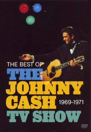The Best of the Johnny Cash Show 1969-1971
